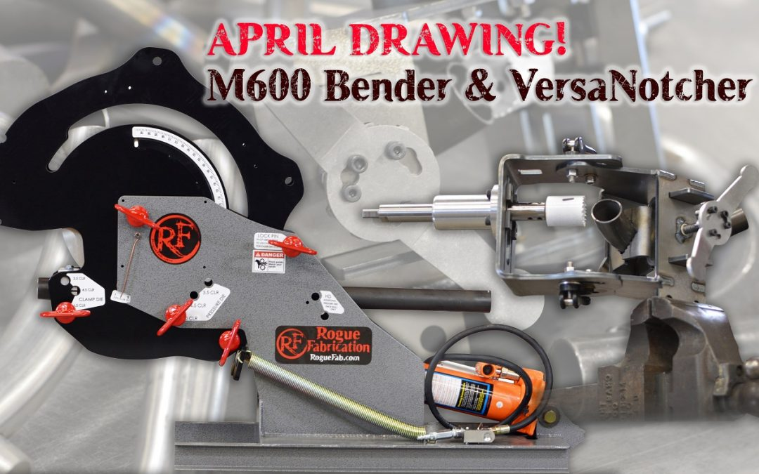 April 2019 Drawing! M600 Bender and VersaNotcher